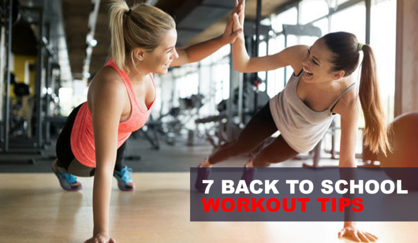 7 Back to School Workout Tips