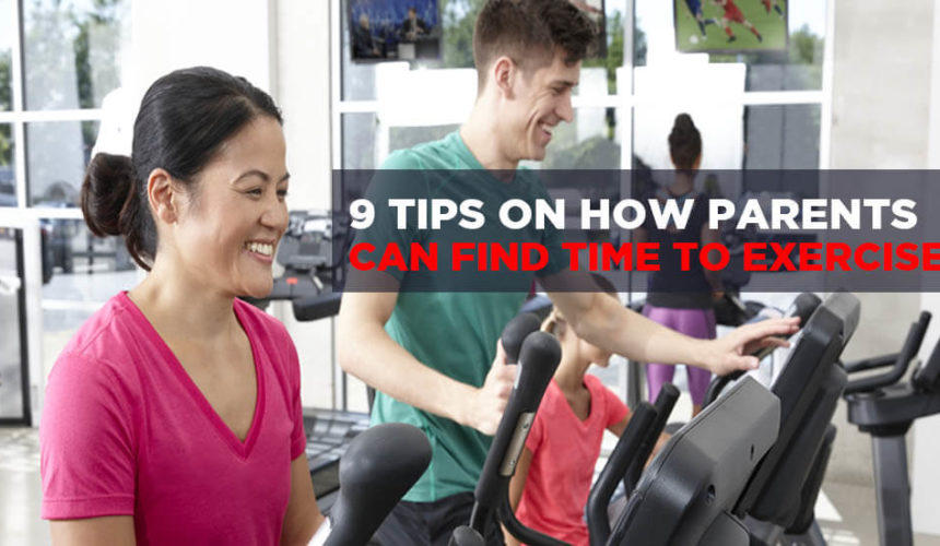 9 Tips on How Parents Can Find Time to Exercise