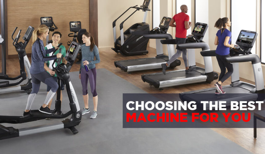 Choosing the Best Fitness Machine for Your Needs