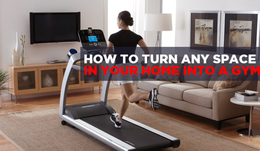 How to Turn Any Space in Your House into a Home Gym