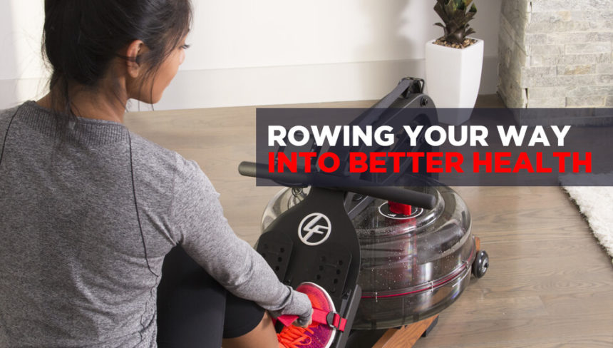 Rowing Your Way Into Better Health