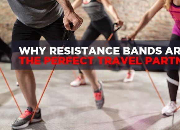 Why Resistance Bands Are The Perfect Travel Partner